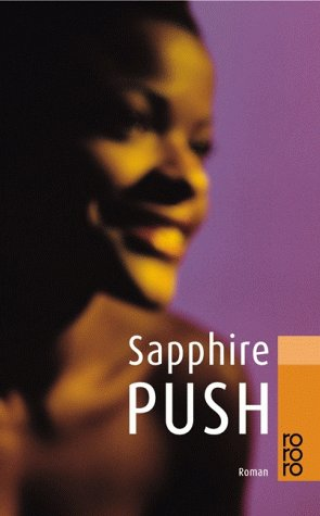 essays on the book push by sapphire This essay describes the novel, titled push, that is the work of sapphire published in 1996the author takes the readers through the challenges faced.
