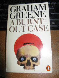 Graham Green_Burnt-Out Case